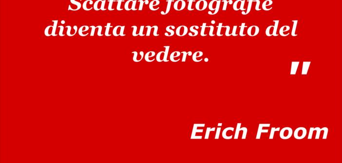 Erich Froom - scattare fotografie diventa un sostituto del vedere