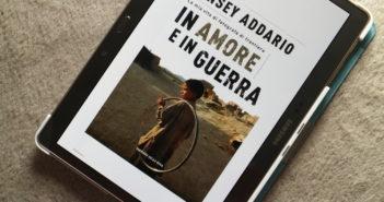 In Amore e in Guerra - Lynsey Addario
